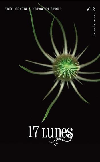 Le livre des Lunes: Tome 1 2 3 4 de Kami Garcia et Margaret Stohl.