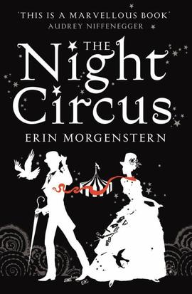 The Night Circus / Le Cirque des rêves d'Erin Morgenstern