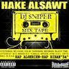 0o0~~ ~ LA MIXTAPE HAKE ALSAWT RAP BRAY-G PAR DJ SNIPER ~ ~~0o0