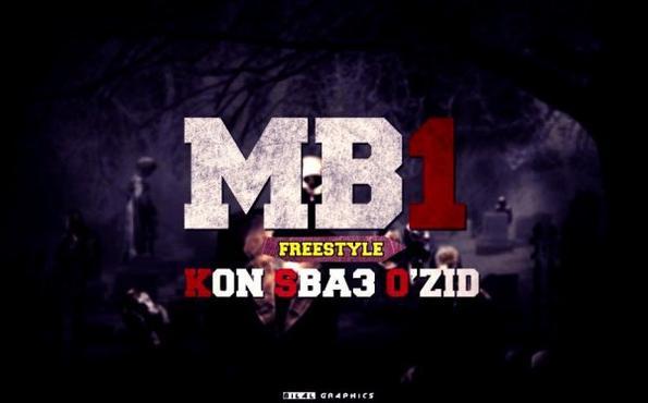 MB1 - ( Freestyle Ghi Kon Sba3 O'zid  ) (2012)