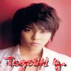 Tegoshi Yuya : Petite biographie (l)