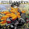 King of bandits Jing