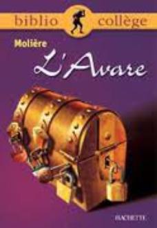 """""""L'Avare"""" de Molière"""