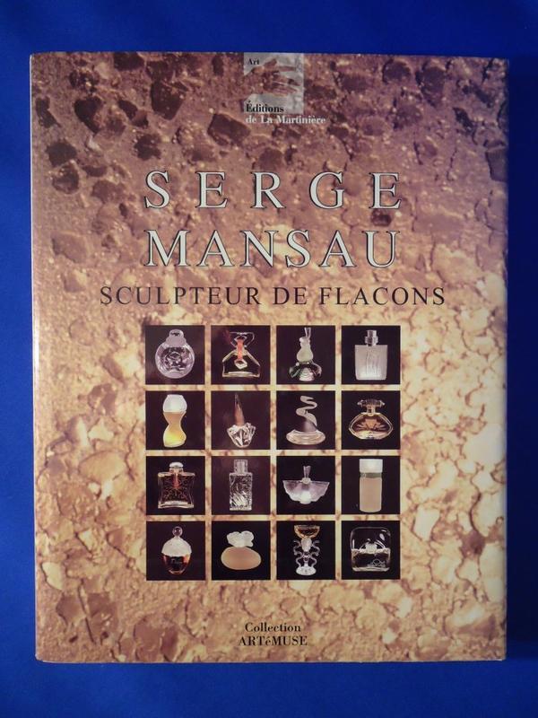 📚 Livre 📚 Serge Mansau - sculpteur de flacons 📚