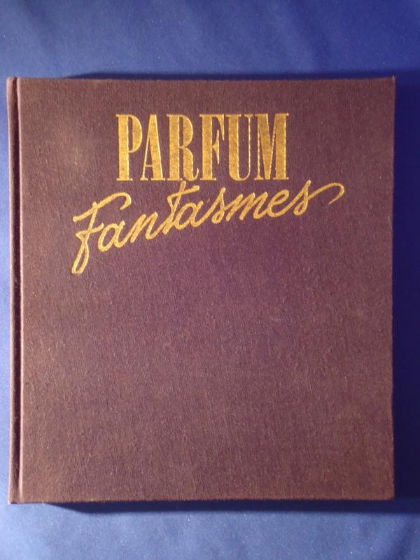 📚 Livre 📚 Parfum & Fantasmes 📚