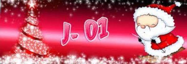 ♥ ♥ J - 1  -  Noël ♥ ♥