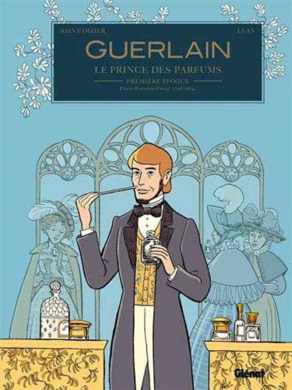 📚 Guerlain 📚 Le Prince des parfums en BD  📚