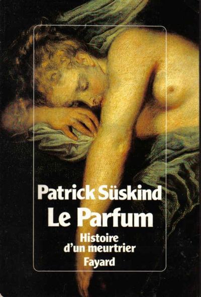 Le Parfum de Patrick Suskind