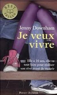 Je veux vivre - Jenny Downham