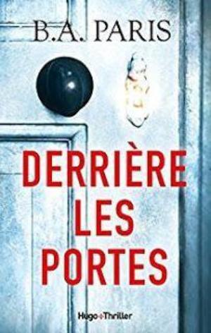 - Derrière les portes de B. A. Paris ________________ -