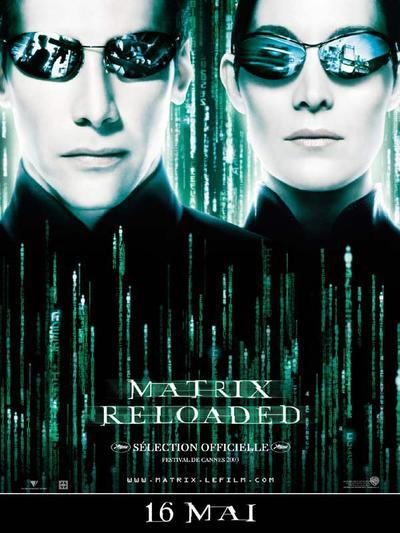 Matrix Reloaded.