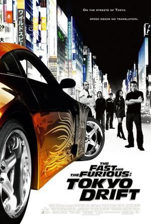 Fast & Furious : Tokyo drift.