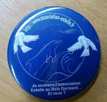 ♫ BADGE AU PROFIT DE L'Association Estelle au Bois Dormant ♫