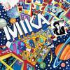Mika - Kick - Ass