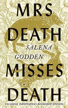 Mrs Death Misses Death de Salena Godden