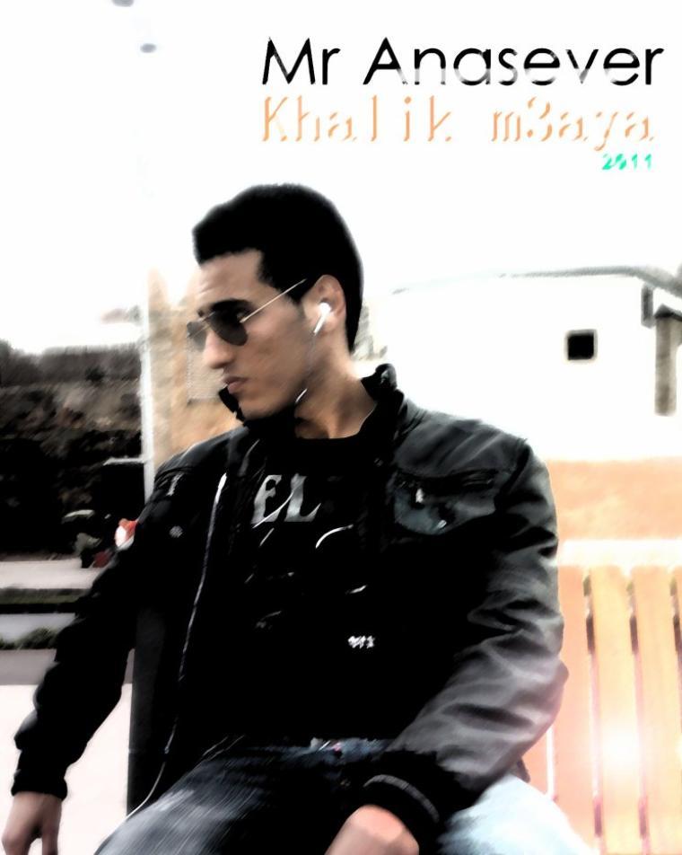 Mr Anasever - khalik m3aya 2011 (2011)