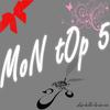 MoN tOp 5