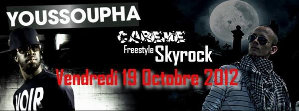 CAREME FREESTYLE SKYROCK VENDREDI 19 OCTOBRE 2012