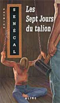 Les sept Jours du Talion --- Patrick Sénécal