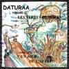 Daturaa Volume II - Les Terres Oubliées