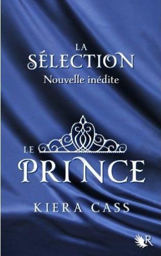 La sélection T0 : Le prince