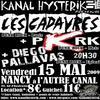 PKRK + LES CADAVRES + DIEGOS PALLAVAS le 15 mai à L'Autre Canal (Nancy)