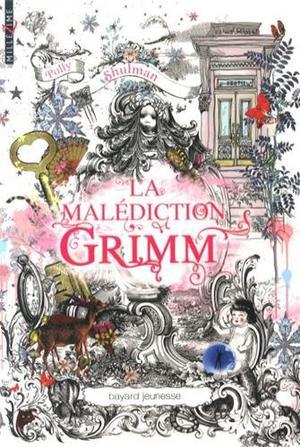 Mon avis sur : La malédiction Grimm de Polly Schulman