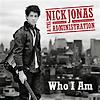 Who I Am / Who I Am - Nick Jonas & The Administration (2009)