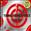 Tunnel Trance Force Vol.42