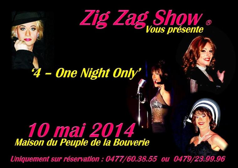 "Zig Zag Show présente ""4 - One night only"""