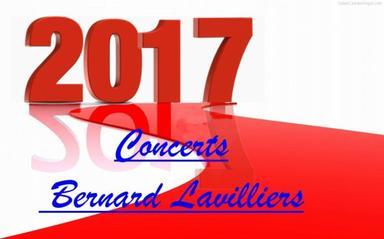 Dates des concerts tournée 2017 de Bernard Lavilliers