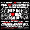 HIP HOP LOVES SOUL ! LE RETOUR !!