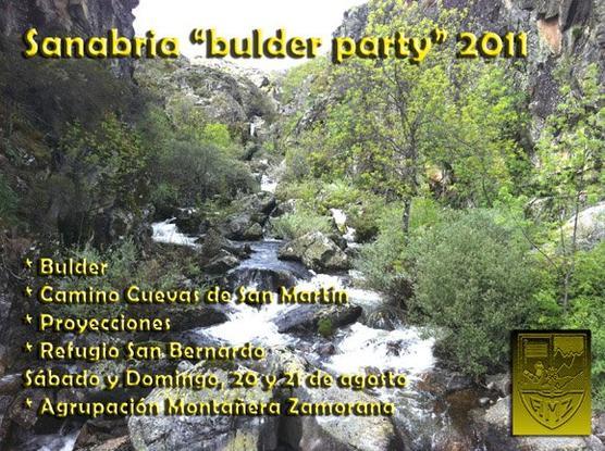 BULDER PARTY SANABRIA/2011: 20 y 21 de agosto 2011