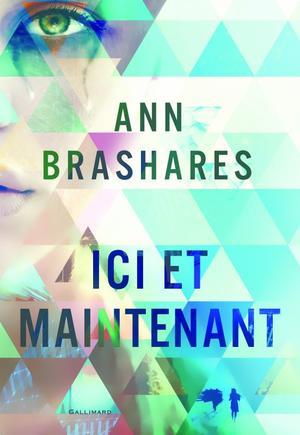 Ann Brashares, Ici et Maintenant