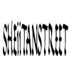 SHEiiTANSTREET
