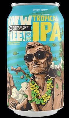 Review: 21st Amendment Tropical Brew Free! or Die IPA
