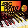 Eric Prydz - Pjanoo  (2008)