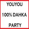 100 %  DAHAKA' PARTiiY'