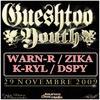 Gueshtoo Youth Warn-R Feat. Zika , K-Ryl LDH & Dspy