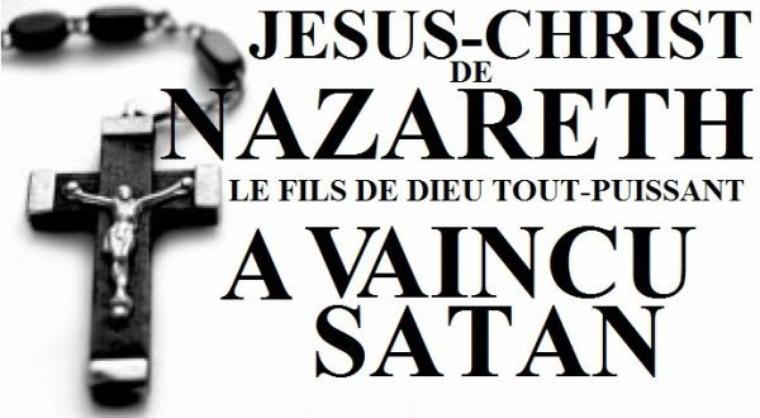 Jésus-Christ De Nazareth Le Fils De Dieu Tout-Puissant à Vaincu Satan