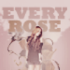 Every Rose