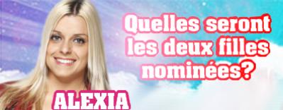 Qui sera nominées aux côtés d'Alexia?