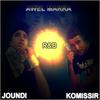 Joundi Feat Komissir ====> Awel Marra