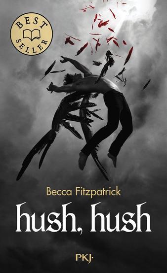 Hush Hush :Les anges déchus de Becca Fitzpatrick