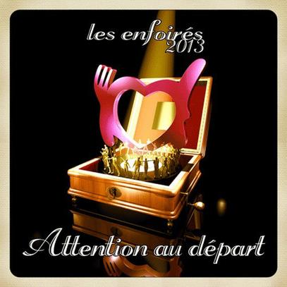 """Attention au départ"" nouveau single 2013 des ENFOIRES"