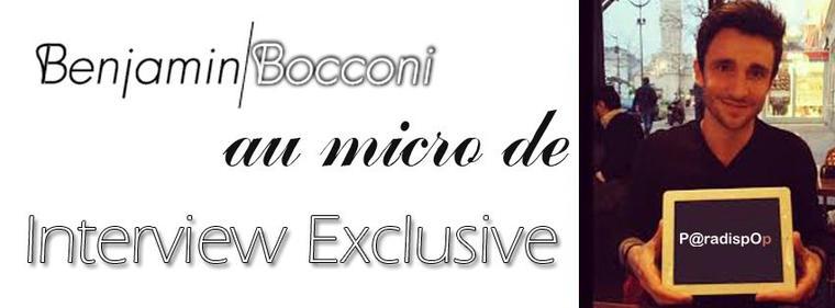 Exclusif : @BENJAMINBOCCONI en interview sur @Paradispop nous parle d' @ObispoPascal