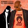 Nouveau Single d'Alfonzo Hunter Feat Erick Sermon !!! Le 7 Septembre sur Itunes, Napster... ici le lien!!