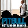 Pitbull  / Pitbull - Room Service  (2009)