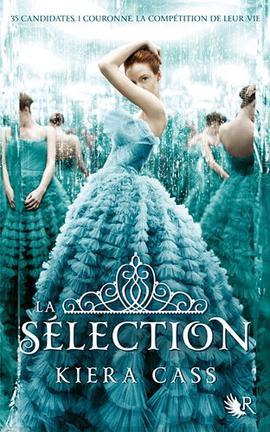 La sélection , livre I de Kiera Cass