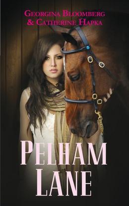 Pelham Lane, tome 1 de Georgina Bloomberg & Catherine Hapka